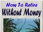 How To Retire With No Money Screenshot