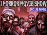 The Horror Movie Show PC Game